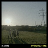THE LATHUMS - HOW BEAUTIFUL LIFE CAN BE (CD).