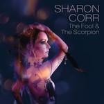 SHARON CORR - THE FOOL AND THE SCORPION (Vinyl LP).