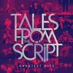 THE SCRIPT - TALES FROM THE SCRIPT: GREATEST HITS (CD).