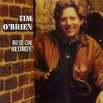 TIM O'BRIEN - RED ON BLONDE