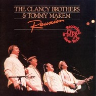 THE CLANCY BROTHERS AND TOMMY MAKEM - REUNION  (CD)...