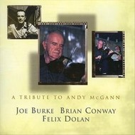 JOE BURKE / BRIAN CONWAY / FELIX DOLAN - A TRIBUTE TO ANDY MCGANN (CD)