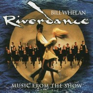 BILL WHELAN - RIVERDANCE (CD)