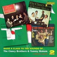 THE CLANCY BROTHERS AND TOMMY MAKEM - RAISE A GLASS TO THE SOUND OF THE CLANCY BROTHERS & TOMMY MAKEM (CD)