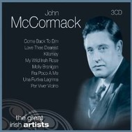 JOHN MCCORMACK - THE GREAT IRISH ARTISTS (3 CD)...