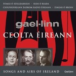 CEOLTA ÉIREANN - SONGS AND AIRS OF IRELAND (CD)