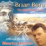 MAURICE LENNON - BRIAN BORU, HIGH KING OF TARA (CD)...