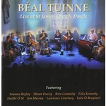 BEAL TUINNE - LIVE AT ST JAMES' CHURCH, DINGLE (CD)...