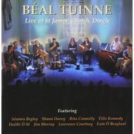 BEAL TUINNE - LIVE AT ST JAMES' CHURCH, DINGLE (CD)...