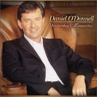 DANIEL O'DONNELL - YESTERDAY'S MEMORIES (CD)...