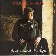 NOEL CASSIDY - SENTIMENTAL JOURNEY (CD)
