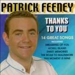 PATRICK FEENEY - THANKS TO YOU (CD).