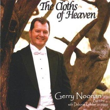 GERRY NOONAN - THE CLOTHS OF HEAVEN