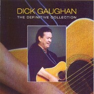DICK GAUGHAN - THE DEFINITIVE COLLECTION