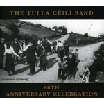 TULLA CEILI BAND - 60TH ANNIVERSARY CELEBRATION (CD)...