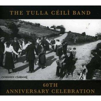 TULLA CEILI BAND - 60TH ANNIVERSARY CELEBRATION (CD)