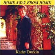 KATHY DURKIN - HOME AWAY FROM HOME (CD)...