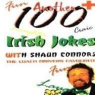 SHAUN CONNORS ANOTHER 100 IRISH JOKES - VOLUME 2