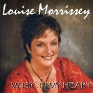 LOUISE MORRISSEY - MUSIC IN MY HEART (CD)