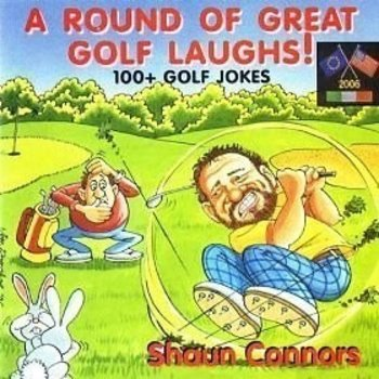 SHAUN CONNORS - A ROUND OF GREAT GOLF LAUGHS! (CD)