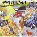 PJ MURRIHY  - I WON'T UP THE ANTE! (CD)...