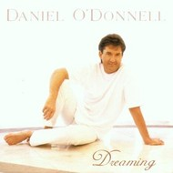 DANIEL O'DONNELL - DREAMING (CD)