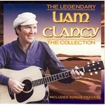 LIAM CLANCY - THE LEGENDARY, THE COLLECTION (CD)...