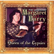 MARGARET BARRY - QUEEN OF THE GYPSIES (CD)...