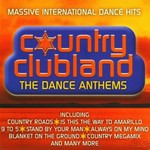MICKY MODELLE - COUNTRY CLUBLAND, THE DANCE ANTHEMS (CD)...
