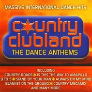 Emerald Music,  MICKY MODELLE COUNTRY CLUBLAND - THE DANCE ANTHEMS