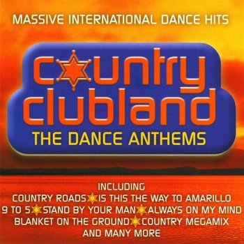 MICKY MODELLE - COUNTRY CLUBLAND, THE DANCE ANTHEMS (CD)