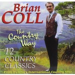 BRIAN COLL - THE COUNTRY WAY (CD)...