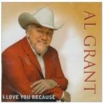 AL GRANT - I LOVE YOU BECAUSE (CD)...