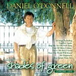 DANIEL O'DONNELL - HIGHLIGHTS FROM SHADES OF GREEN (CD)...