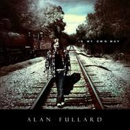 ALAN FULLARD - IN MY OWN WAY