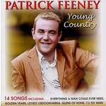 PATRICK FEENEY  - YOUNG COUNTRY (CD)...