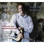 WARREN SMYTH - TEACH ME TO DREAM (CD)...