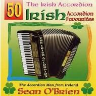 SEAN O BRIEN - 50 IRISH ACCORDION FAVOURITES