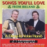 A DROP IN YOUR HAND - SONGS YOU'LL LOVE FROM IRELAND (CD)...