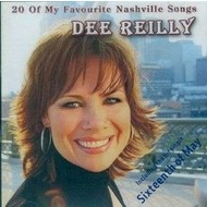 DEE REILLY - 20 OF MY FAVOURITE NASHVILLE SONGS (CD)...