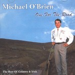 MICHAEL O'BRIEN - ONE FOR THE ROAD (CD).