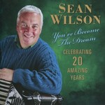 SEAN WILSON - YOU'VE BECOME THE DREAM (CD).