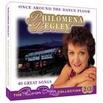 PHILOMENA BEGLEY - ONCE AROUND THE DANCE FLOOR (2 CD Set)...