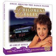 PHILOMENA BEGLEY - ONCE AROUND THE DANCE FLOOR (2 CD Set)...
