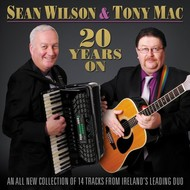 SEAN WILSON & TONY MAC - 20 YEARS ON