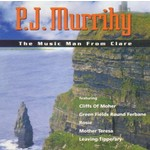 PJ MURRIHY - THE MUSIC MAN FROM CLARE (CD)...