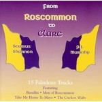 PJ MURRIHY AND SEAMUS SHANNON  - FROM ROSCOMMON TO CLARE (CD)...