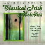 ANTHONY NOLAN - CLASSICAL IRISH MELODIES (CD)...