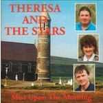 THERESA AND THE STARS - MIST UPON THE MORNING (CD)...