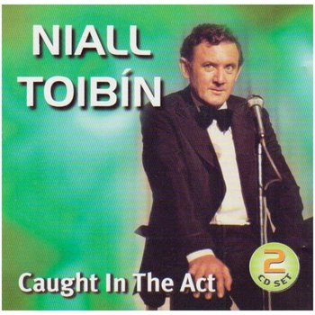 NIALL TOIBIN - CAUGHT IN THE ACT (CD)
